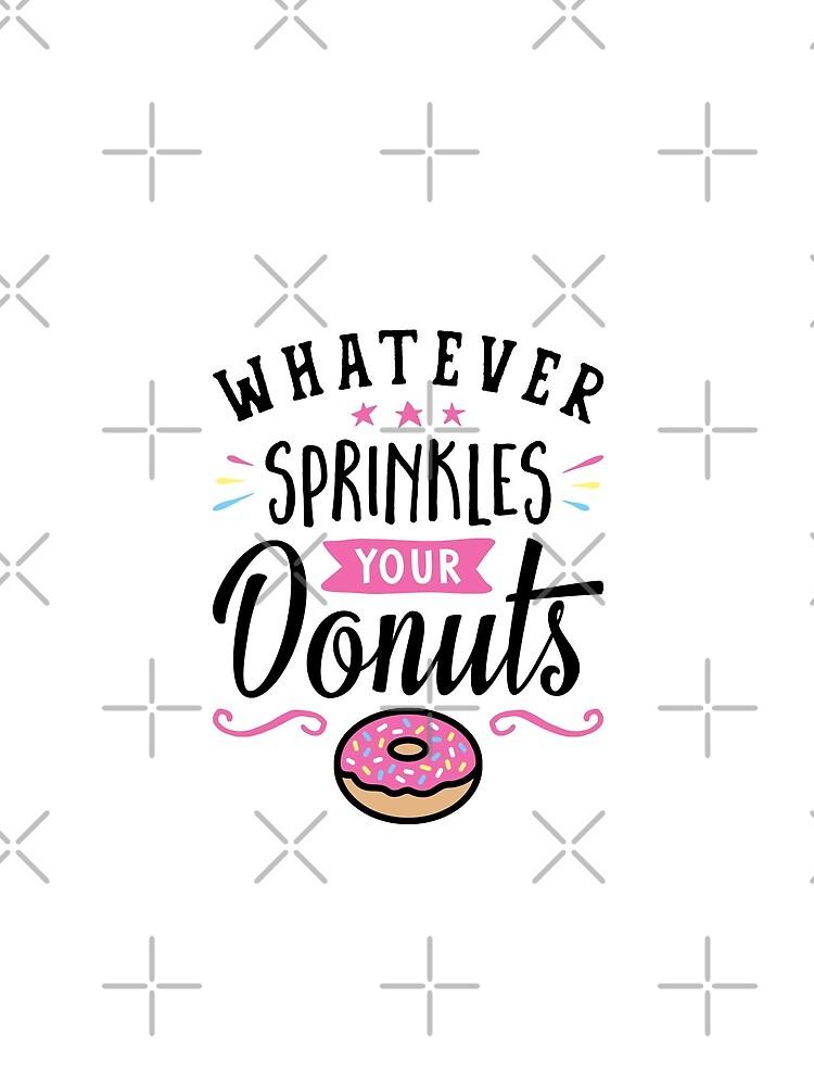 Was auch immer Ihre Donuts-Typografie besprüht von brogressproject
