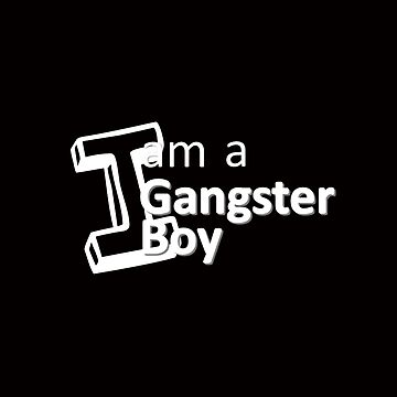 I am a gangster boy by vinodmenaria