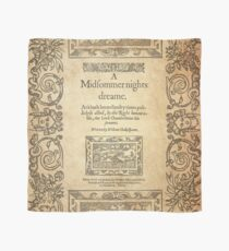 Shakespeare, A midsummer night's dream 1600 Scarf