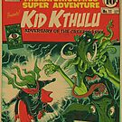 Miskatonicomics Super Adventure #11 Presents Kid Kthulu by tnperkins