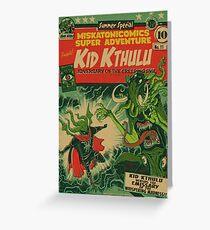 Miskatonicomics Super Adventure #11 Presents Kid Kthulu Greeting Card
