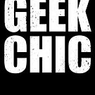Geek Chic - Lite by cs3ink