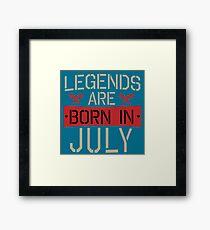 Vintage Legends Are Born In July Framed Print