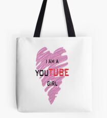 I'm a youtube girl Tote Bag
