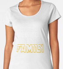 The Force Is Strong In My Family Women's Premium T-Shirt