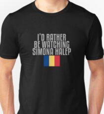 I'd rather be watching Simona Halep Unisex T-Shirt