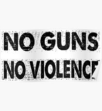 No Guns - No Violence Poster