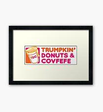 Trumpkin' Donuts & Covfefe  Framed Print
