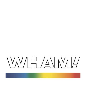 Wham! by denisn