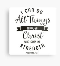 I Can Do All Things Through Christ Who Gives Me Strength Christian Gift Metal Print
