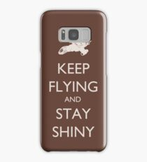 Keep Flying and Stay Shiny Samsung Galaxy Case/Skin