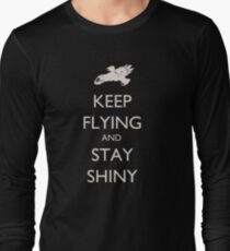 Keep Flying and Stay Shiny Long Sleeve T-Shirt