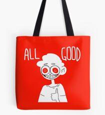 ALL GOOD Tote Bag