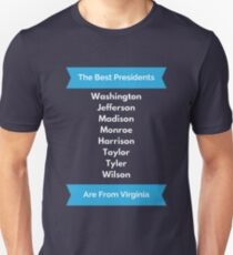 Virginia President Gift for History Buff George Washington Thomas Jefferson James Madison Monroe  Unisex T-Shirt