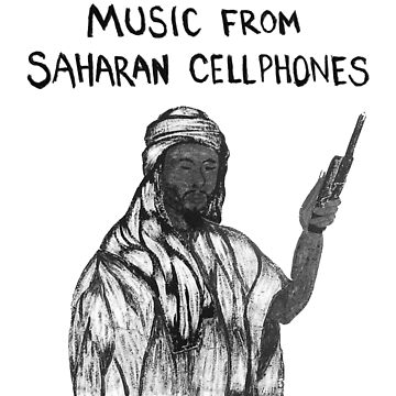 Various Artists- Music from Saharan Cellphones by PicnicFace