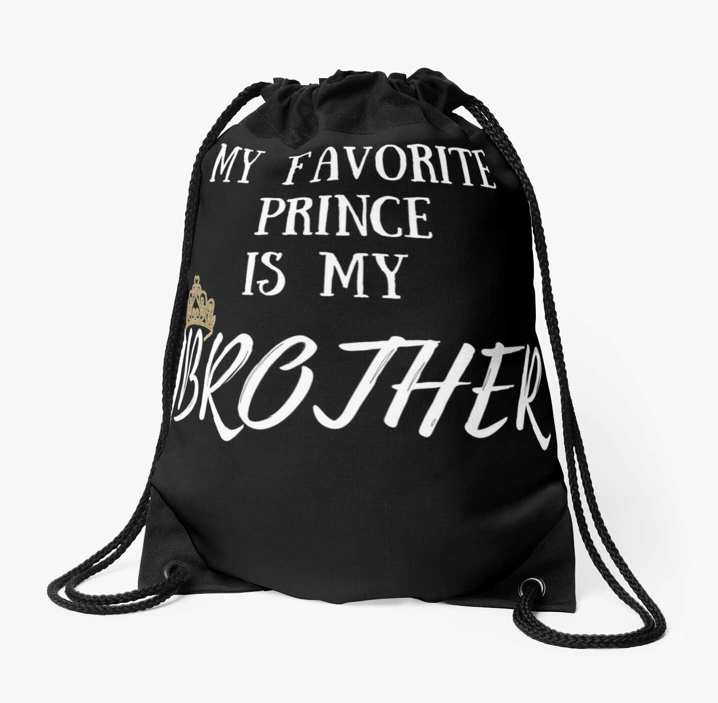 My Favorite Prince Is Brother I Love Big Bro Little Birthday Gift Idea