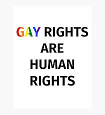 Gay Rights (Black Font) Photographic Print