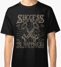 Quote T Shirt - Happiness is the key to Success Classic T-Shirt