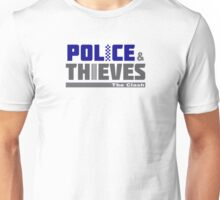 Police & Thieves  Unisex T-Shirt