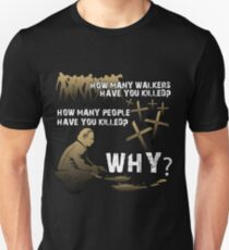 HOW MANY AND WHY? T-Shirt