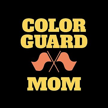 Color Guard Mom Design - Color Guard Mom by kudostees