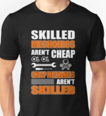 Skilled Mechanics aren't cheap Unisex T-Shirt
