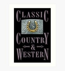 Classic Country & Western (Golden Horseshoe) Art Print