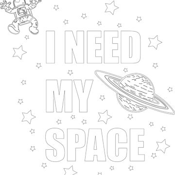 I NEED MY SPACE by xander666