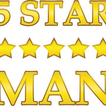 I'm a 5 Star Man!!!!!! by s3w4g3