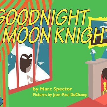 Goodnight Moon Knight by clockworkmonkey
