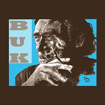 Charles BUK owski - POP-ART - sepia blue by ARTito