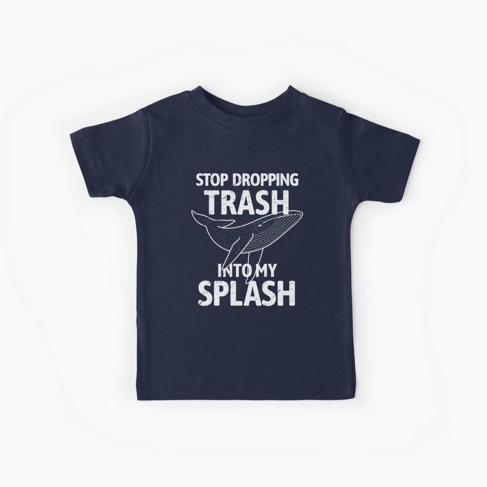 Hör auf Müll in mein Splash - Whale fallen zu lassen Kinder T-Shirt
