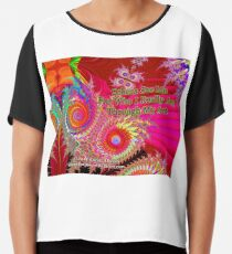 Others See Me For Who I Really Am Through My Art Chiffon Top