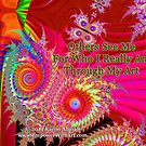 Others See Me For Who I Really Am Through My Art by empowerwithart