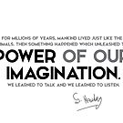 power of our imagination - stephen hawking by razvandrc