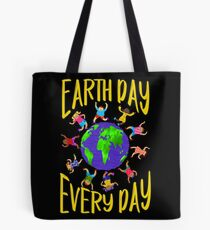 Earth Day Every Day, Save The Planet For Our Children Cute Earthy Hippie #earthday Tote Bag