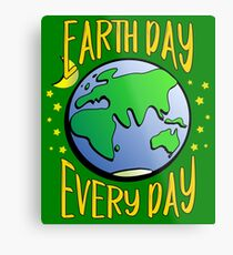 Don't Be Trashy, Save The Earth,  Help End Plastic Pollution. #earthday Metal Print
