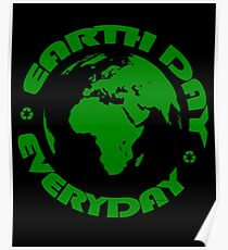 Earth Day Every Day, Save The Planet For Our Children #earthday Poster