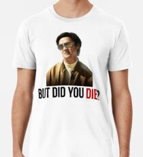 The Hangover Mr Chow - But Did You Die? Men's Premium T-Shirt