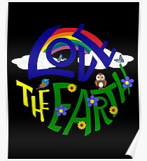 Don't Be Trashy, Save The Earth,  Help End Plastic Pollution. #earthday #lovetheearth Poster