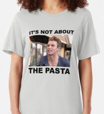 IT'S NOT ABOUT THE PASTA! Slim Fit T-Shirt