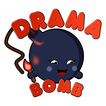 Drama Bomb?! know somebody like this? by null-painter
