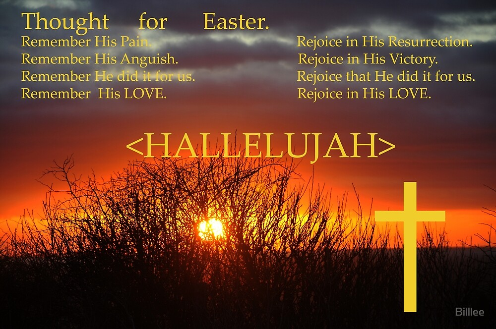 Thought for Easter by Billlee