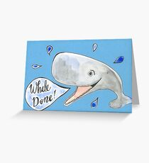 Whale Done! Well done! Greeting Card