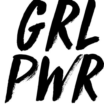 GRL PWR by emilystp23