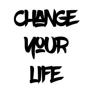 Change Your Life by Coooner