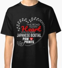 The Road To My Heart Is Paved With Japanese Bobtail Paw Prints - Gift For Passionate Japanese Bobtail Cat Owners Classic T-Shirt