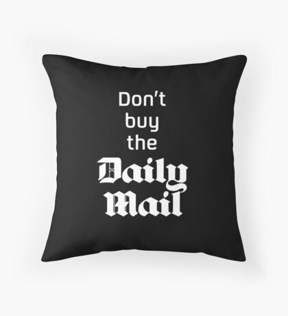 Don't buy the Daily Mail Throw Pillow