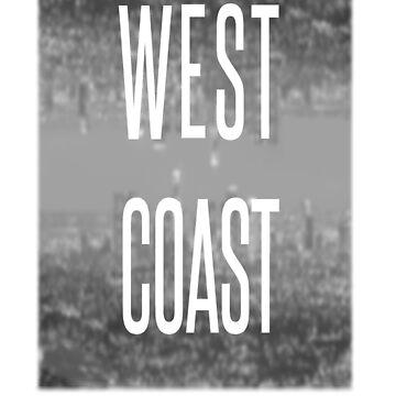 West Coast, Best Coast by AustinAliceFan