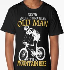 Never Underestimate An Old Man With A Mountain Bike Long T-Shirt